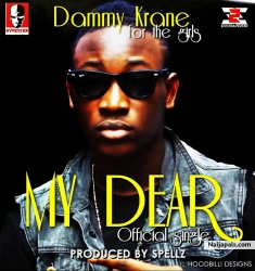 My Dear by Dammy Krane