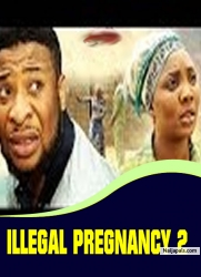 ILLEGAL PREGNANCY 2