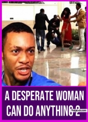 A DESPERATE WOMAN CAN DO ANYTHING 2