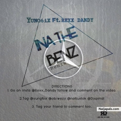 NA THE BENZ REMIX FEATURING REXX DANDY by YUNG6IX FT REXX DANDY