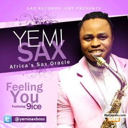 Gbedun E (Feeling You) by Yemi Sax ft. 9ice