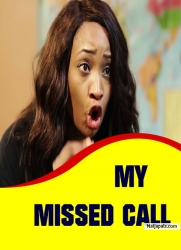 MY MISSED CALL