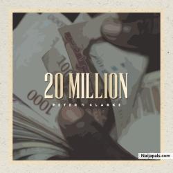 20 Million by Peter Clarke