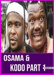 Osama & Kodo Part 1