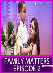 FAMILY MATTERS EPISODE 2