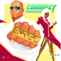 Connect by B-Red ft. Tiwa Savage