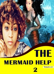 THE MERMAID HELP 2