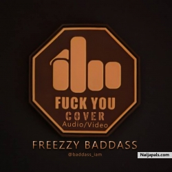 Fvck You (cover) by Freezzy Baddass