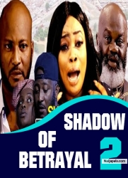 SHADOW OF BETRAYAL 2