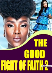 THE GOOD FIGHT OF FAITH 2