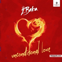 Unconditional Love by 2baba (Tuface Idibia)