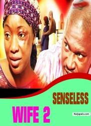 SENSELESS WIFE 2