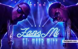 Fans MI by Davido ft Meek Mill