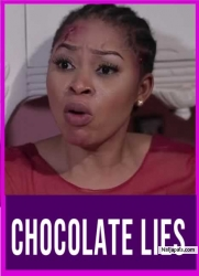 CHOCOLATE LIES