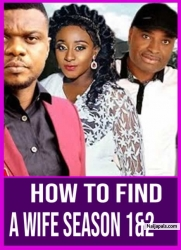 How To Find A Wife Season 1&2