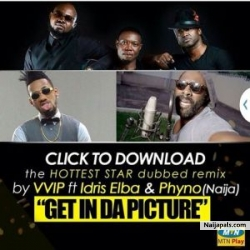 Selfie {Remix} by VVIP Ft Idris Elba & Phyno