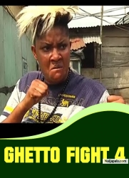 GHETTO FIGHT 4