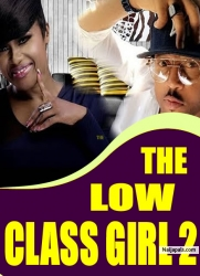THE LOW CLASS GIRL 2