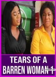 TEARS OF A BARREN WOMAN 1