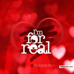 I&#039  m for Real by Flavour