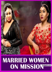 MARRIED WOMEN ON MISSION