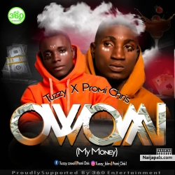 Owo Mi | 360nobsdegreess.com by Tuzzy Ft. PromiChris _ @tuzzy_blm @promi_chris1