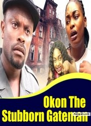 Okon The Stubborn Gateman