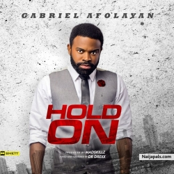 Hold On by Gabriel Afolayan