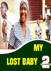 MY LOST BABY 2