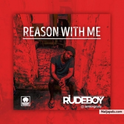 Reason With Me by Rudeboy