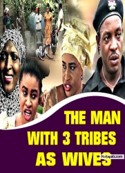THE MAN WITH 3 TRIBES AS WIVES