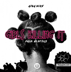 Girls Killing It by Aina More