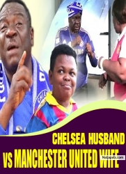 CHELSEA HUSBAND vs MANCHESTER UNITED WIFE