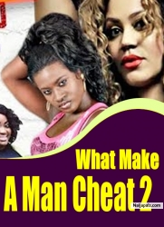 What Make A Man Cheat 2