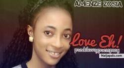 Love Eh by Amenze Zosia