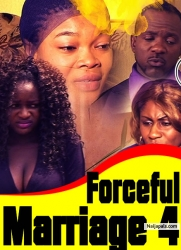 Forceful Marriage 4