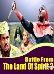 Battle From The Land Of Spirit 2