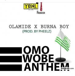 Omo Wobe Anthem by Olamide ft. Burna Boy