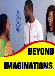 BEYOND IMAGINATIONS