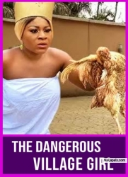 The Dangerous Village Girl