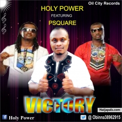 victory by holy power ft psquare