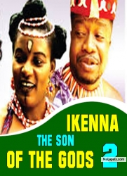 IKENNA THE SON OF THE GODS 2
