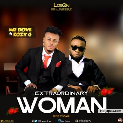 Extraordinary Woman by MR DOVE ft KOZYG