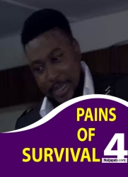 PAINS OF SURVIVAL 4
