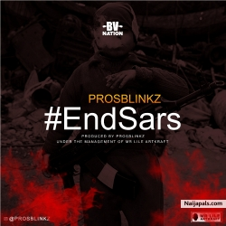 End Sars by ProsBlinkz