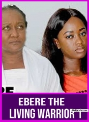 EBERE THE LIVING WARRIOR 1
