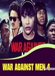 WAR AGAINST MEN 4