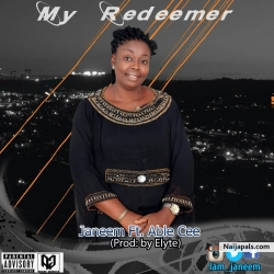 MY REDEEMER by Janeem ft Able Cee