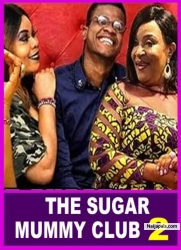 THE SUGAR MUMMY CLUB 2