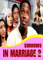 SORROWS IN MARRIAGE 2